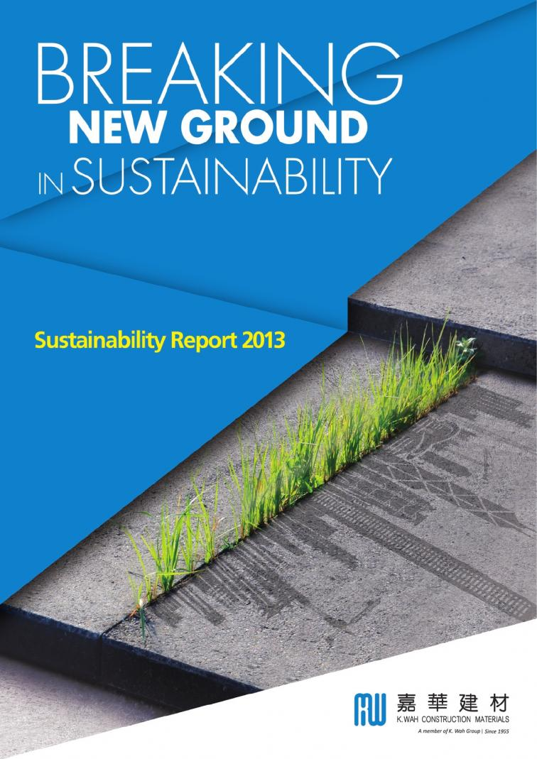 K. Wah Construction Materials Limited - Sustainability Report 2013