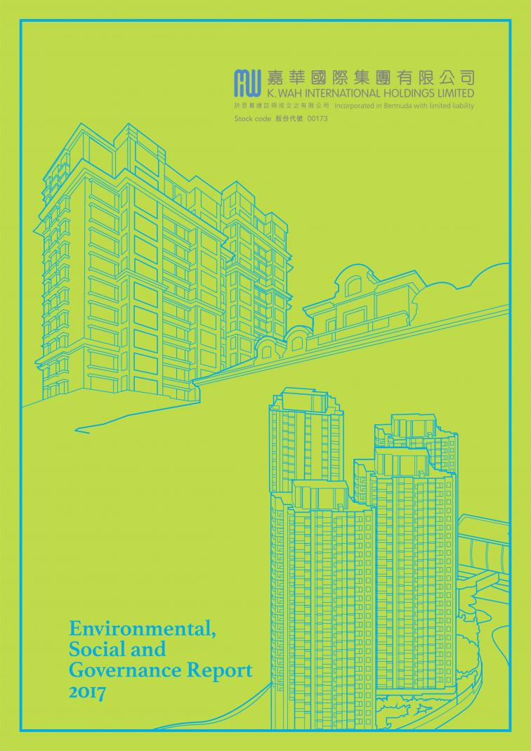 K. Wah International Holdings Limited - Environmental, Social and Governance Report 2017
